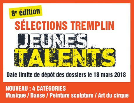 /documents/10437/6320007/tremplin+jeunes+talents+2018/00fe26e6-8582-4dad-8a6d-d5eb94a613af?t=1511769259232